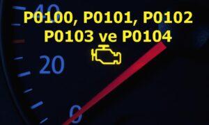 P0100, P0101, P0102, P0103 ve P0104 Kütle Hava Akış Metre (MAF) Sensörü Arızası Kodu