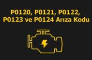P0120, P0121, P0122, P0123 ve P0124 Gaz Kelebeği Konum Sensörü (TPS) Arıza Kodu