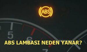 ABS İkaz Lambası Neden Yanar? ABS Arızası Belirtileri ve Nedenleri