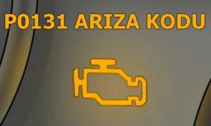 P0131 Oksijen (Lambda) Sensörü Düşük Voltaj Sıra 1 Sensör 1 Arıza Kodu