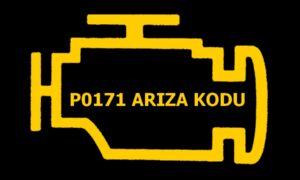P0171 Sistem Çok Zayıf (Sıra 1) Arıza Kodu