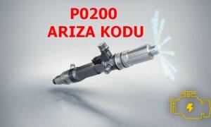 P0200 Enjektör Devre Arızası Arıza Kodu