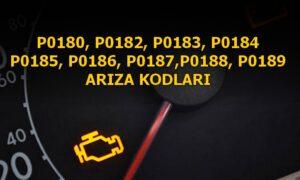 P0180, P0182, P0183, P0184 Yakıt Sıcaklı Sensörü Arıza Kodları P0185, P0186, P0187,P0188, P0189