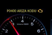 P0400 Egzoz Gazı Devridaim (EGR) Akışı Arızası Arıza Kodu