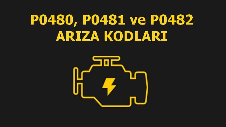 P0480, P0481 ve P0482 Radyatör Fanı Rölesi Kontrol Devresi Arızası Kodu